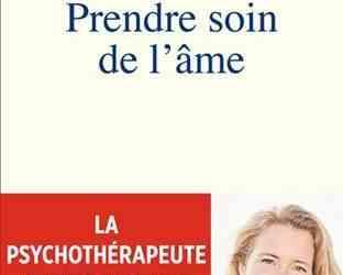 """Le livre de Myriam Beaugendre """"Prendre soin de l'âme"""""""